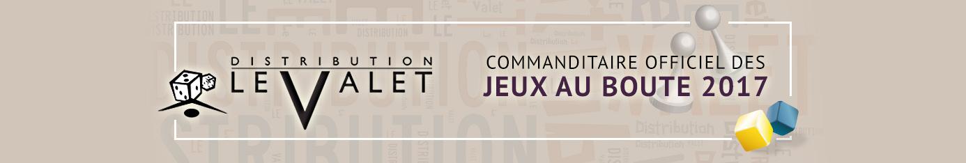 Distribution Le Valet - Commanditaire officiel des Jeux au Boute 2017